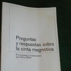 Radios antiguas: PREGUNTAS Y RESPUESTAS SOBRE LA CINTA MAGNETICA, POR HEINZ RITTER, ED.KELLER, 1971, BASF. Lote 43603658