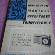 Radios antiguas: INICIACION AL MONTAJE DE RECEPTORES A TRANSISTORES-AÑO 1966. Lote 43802131