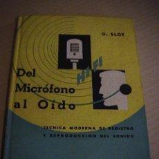 Radios antiguas: DEL MICROFONO AL OIDO.. Lote 43911613