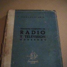 Radios antiguas: TRATADO COMPLETO DE RADIO Y TELEVISION MODERNAS. Lote 43911922