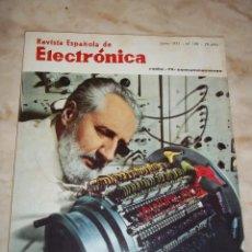 Radios antiguas: ANTIGUA REVISTA ESPAÑOLA DE ELECTRONICA RADIO--TV-COMUNICACIONES JUNIO 1971 NUM 199. Lote 44311512