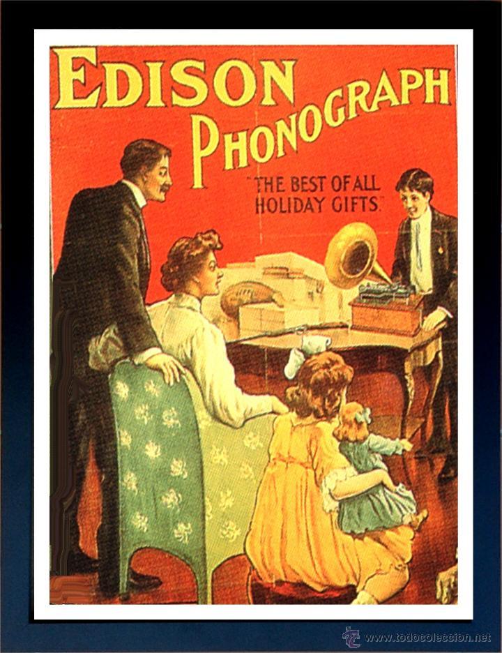 CUADRO PUBLICIDAD GRAMOFONO - EDISON PHONOGRAPH - ENMARCADO EN MADERA, 43X33CM (Radios, Gramófonos, Grabadoras y Otros - Catálogos, Publicidad y Libros de Radio)