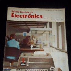 Radios antiguas: ANTIGUA REVISTA ESPAÑOLA DE ELECTRONICA RADIO--TV-COMUNICACIONES MARZO 1970 Nº 184. Lote 44737366