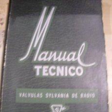 Radios antiguas: MANUAL TÉCNICO. VÁLVULAS SYLVANA DE RADIO (BUENOS AIRES, 1952). Lote 45728413