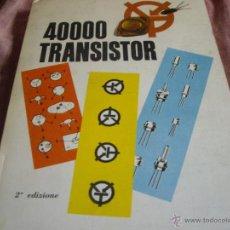 Radios antiguas - 40000 TRANSISTOR- TABLA DE RADIO TRANSISTORES JAPONES Y AMERICANOS Y SU EQUIVALENCIA EUROPEA- - 45858099