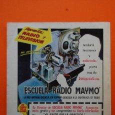 Radios antiguas: PUBLICIDAD REVISTA 1962 - ESCUELA DE RADIO MAYMO . Lote 45892801