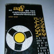 Radios antiguas: ABC DE LAS CALCULADORAS ELECTRONICAS LYTEL ALLAN REDE 1965. Lote 46637408