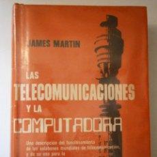Radios antiguas: LAS TELECOMUNICACIONES Y LA COMPUTADORA JAMES MARTIN DIANA 1976 RETRO INFORMATICA ORDENADORES. Lote 46637995
