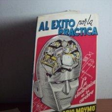 Radios antiguas: AL EXITO POR LA PRACTICA (CATÁLOGO PUBLICIDAD ESCUELA DE RADIO MAYMÓ) AÑOS 50. Lote 47163599