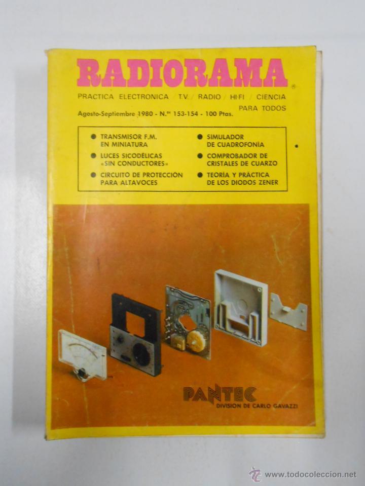 REVISTA RADIORAMA N° 153 - 154 - TDK7 (Radios, Gramófonos, Grabadoras y Otros - Catálogos, Publicidad y Libros de Radio)
