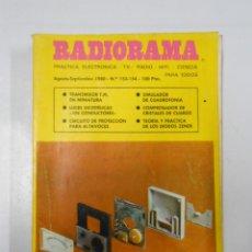 Radios antiguas: REVISTA RADIORAMA N° 153 - 154 - TDK7. Lote 46302141