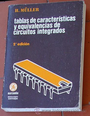 TABLAS DE CARACTERISTICAS DE CIRCUITOS INTEGRADOS (Radios, Gramófonos, Grabadoras y Otros - Catálogos, Publicidad y Libros de Radio)