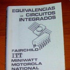 Radios antiguas: EQUIVALENCIAS DE CIRCUITOS INTEGRADOS....SANNA. Lote 194264311