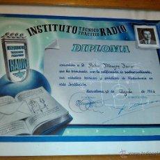Radios antiguas: ANTIGUO DIPLOMA RADIOTECNIA 1946 INSTITUTO TECNICO PRACTICO RADIO BARCELONA EMB. Lote 47957697
