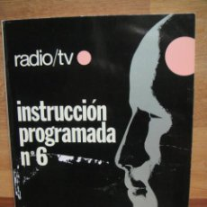 Radios antiguas: CUADERNO DE INSTRUCCION PROGRAMADA Nº 6 - RADIO TV AFHA. Lote 48209030