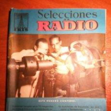 Radios antiguas: REVISTA SELECCIONES DE RADIO -- Nº 31 -- EDITORIAL BRUGUERA -- AÑOS 50'. Lote 48209776