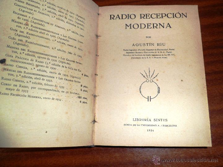 Radios antiguas: RADIO RECEPCIÓN MODERNA. POR AGUSTÍN RUI. (1934) LIBERÍA SINTES. BARCELONA. (ver índice) - Foto 2 - 48575315