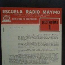 Radios antiguas: ELECTRICIDAD 1. ESCUELA RADIO MAYMO. 1963. . Lote 48697184