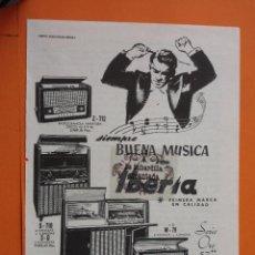 Radios antiguas: PUBLICIDAD 1957 - COLECCION ELECTRONICA - IBERIA GAMA RADIOS. Lote 49145102