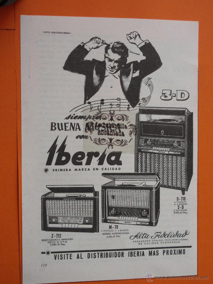 PUBLICIDAD 1956 - COLECCION ELECTRONICA - IBERIA GAMA RADIOS (Radios, Gramófonos, Grabadoras y Otros - Catálogos, Publicidad y Libros de Radio)