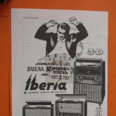 Radios antiguas: PUBLICIDAD 1956 - COLECCION ELECTRONICA - IBERIA GAMA RADIOS. Lote 49145106