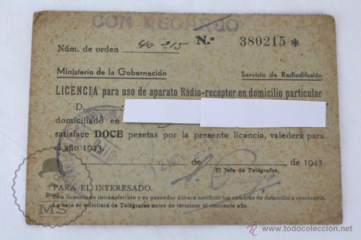 ANTIGUA LICENCIA PARA USO DE APARATO RADIO-RECEPTOR, AÑO 1943 - MEDIDAS 12 X 8,5 CM (Radios, Gramófonos, Grabadoras y Otros - Catálogos, Publicidad y Libros de Radio)