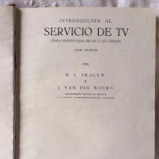 Radios antiguas: INTRODUCCIÓN AL SERVICIO DE TV 525 625 - BIBLIOTECA TÉCNICA Y CIENTÍFICA PHILIPS 1959 . Lote 49539345