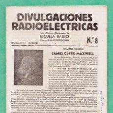Radios antiguas: DIVULGACIONES RADIOELECTRICAS - Nº 8 - ESCUELA RADIO / FERNANDO MAYMO - BARCELONA / MADRID. Lote 49761187