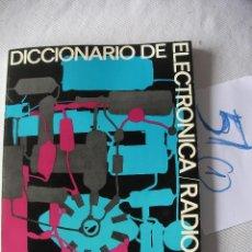 Radios antiguas: ANTIGUO LIBRO DICCIONARIO DE ELECTRONICA. Lote 49844703