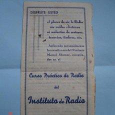 Radios antiguas: CATÁLOGO CURSO PRÁCTICO DE RADIO DEL INSTITUTO DE RADIO DEL PROFESOR MARCEL SHOMER.. Lote 50127599