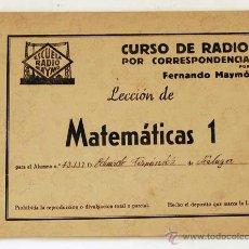 Radios antiguas: CURSO DE RADIO POR CORRESPONDENCIA. FERNANDO MAYMÓ. LECCION MATEMATICAS 1. Lote 50988751