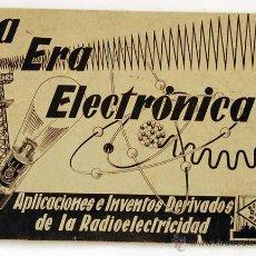 Rádios antigos: CURSO DE RADIO. LA ERA ELECTRONICA. F. MAYMO. Lote 50988776