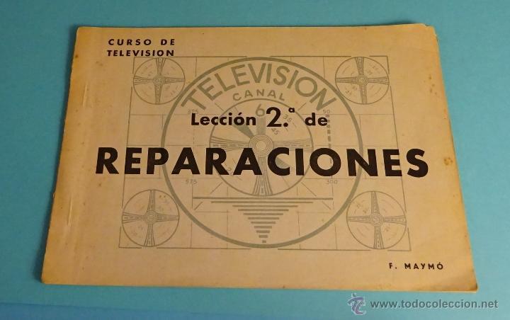 CURSO DE TELEVISIÓN. LECCIÓN 2ª DE REPARACIONES. F. MAYMÓ (Radios, Gramófonos, Grabadoras y Otros - Catálogos, Publicidad y Libros de Radio)