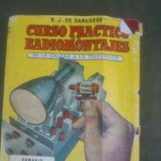 Radios antiguas: CURSO PRACTICO RADIOMONTAJES BRUGUERA. Lote 51513863