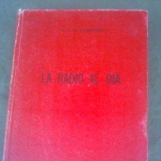 Radios antiguas: LA RADIO AL DIA BRUGUERA. Lote 51513898