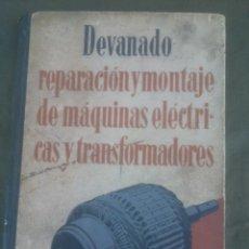 Radios antiguas: DEVANADO, REPARACIÓN Y MONTAJE DE MÁQUINAS ELÉCTRICAS Y TRANSFORMADORES. Lote 51514120