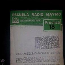 Radios antiguas: PRACTICA 18- CURSO DE RADIO - MAYMO 1963. Lote 51745419