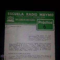Radios antiguas: PRACTICA 6- CURSO DE RADIO - MAYMO 1963. Lote 51745647