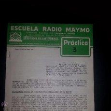 Radios antiguas: PRACTICA 3- CURSO DE RADIO - MAYMO 1963. Lote 51745763