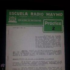 Radios antiguas: PRACTICA 2- CURSO DE RADIO - MAYMO 1963. Lote 51745975