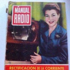 Radios antiguas: MANUAL RADIO (RECTIFICACIÓN DE LA CORRIENTE)N4. Lote 52420716