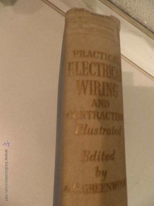 PRACTICAL ELECTRICAL WIRING AND CONTRACTING,(CABLEADO ELECTRICO) 1949 (Radios, Gramófonos, Grabadoras y Otros - Catálogos, Publicidad y Libros de Radio)
