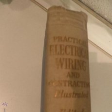 Radios antiguas: PRACTICAL ELECTRICAL WIRING AND CONTRACTING,(CABLEADO ELECTRICO) 1949. Lote 52910504