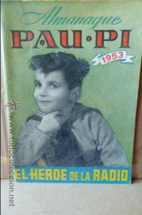 PAU-PI -ALMANAQUE RADIOFONICO 1953 (Radios, Gramófonos, Grabadoras y Otros - Catálogos, Publicidad y Libros de Radio)