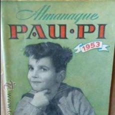 Radios antiguas: PAU-PI -ALMANAQUE RADIOFONICO 1953. Lote 52936775
