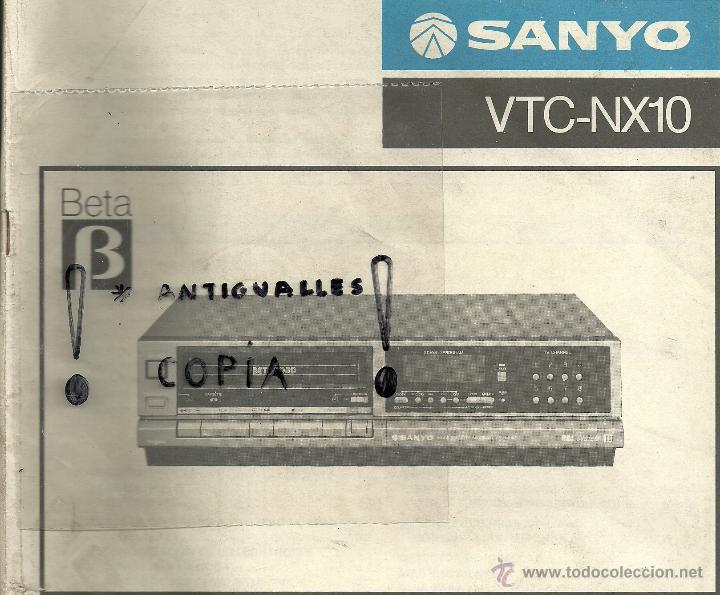 MANUAL DE INSTRUCCIONES VIDEOGRABADOR BETA SANYO VTC-NX10 (Radios, Gramófonos, Grabadoras y Otros - Catálogos, Publicidad y Libros de Radio)
