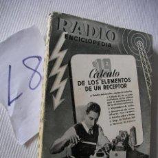 Radios antiguas: ANTIGUO LIBRO RADIO ENCICLOPEDIA - CALCULO DE LOS ELEMENTOS DE UN RECEPTOR. Lote 54193111