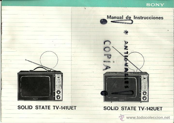 MANUAL DE INSTRUCCIONES TV SOLID STATE TV-141 UET Y 142UET (Radios, Gramófonos, Grabadoras y Otros - Catálogos, Publicidad y Libros de Radio)
