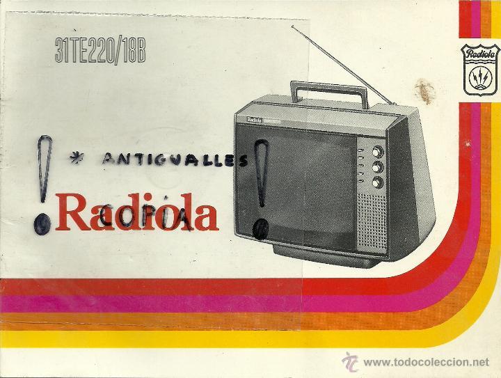 MANUAL DE INSTRUCCIONES TV RADIOLA 31TE220/18B (Radios, Gramófonos, Grabadoras y Otros - Catálogos, Publicidad y Libros de Radio)