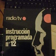 Radios antiguas: INSTRUCCIÓN PROGRAMADA Nº 4,5,7,8,Y 9- RADIO/TV - ED. AFHA. Lote 54255743